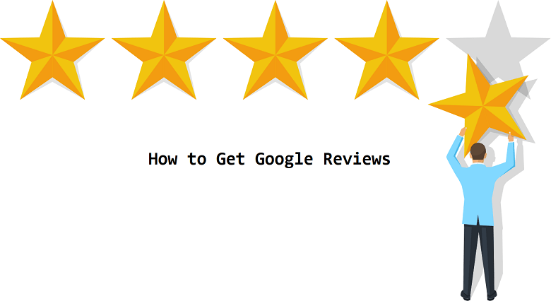 How to Get Google Reviews (Ranking on Google Maps)